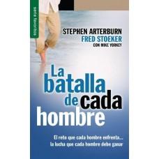 LA BATALLA DE CADA HOMBRE -STEPHEN ARTERBURN -BOLSILLO