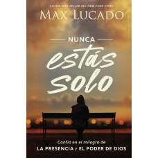 NUNCA ESTAS SOLO MAX LUCADO