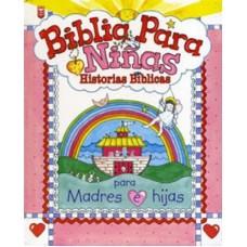 Biblia Para Niñas: Historias Biblicas