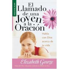 El Llamado de una Joven a la Oración, Habla con Dios acerca de tu vida, Elizabeth George, Serie Favoritos, tamaño bolsillo