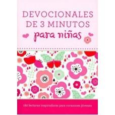 Devocionales de 3 minutos para niñas: 180 lecturas inspiradoras para corazones jóvenes