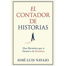 El Contador de Historias: Una narrativa que te guiará a la grandeza
