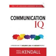 Comunicación inteligente: Una manera probada para influenciar, liderar y motivar a las personas