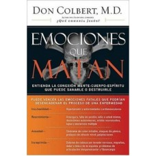 EMOCIONES QUE MATAN DR DON COLBERT
