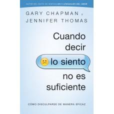 CUANDO DECIR LO SIENTO NO ES SUFICIENTE GARY CHAPMAN