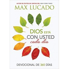 Dios Está con Usted cada Día, Devocionales de 365 días, Max Lucado