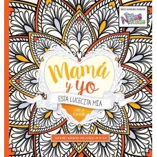 Mamá y Yo, Esta lucecita mía, Libro de Colorear para adultos, Ilustraciones inspiradoras para colorear con sus hijos