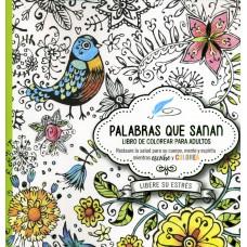 Palabras que sanan - diario de oración y libro de colorear