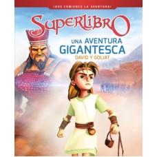 Super libro - Una aventura gigantesca: David y Goliat