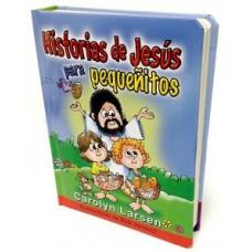 Historias de Jesús para Pequeñitos, Carolyn Larsen, tapa dura acolchonada