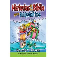 Historias de la Biblia para Pequeñitos, Carolyn Larsen, tapa dura acolchonada