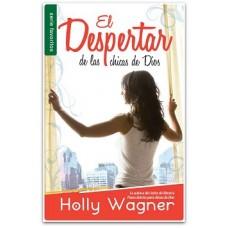 El Despertar de las Chicas de Dios, Serie Favoritos, Holly Wagner