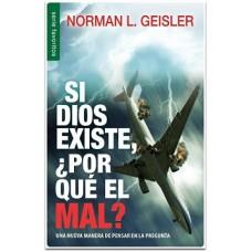 Si Dios existe ¿Por qué el Mal?, Una nueva manera de pensar en la pregunta, Serie favoritos tamaño bolsillo, Norman Geisler